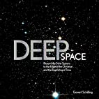 Deep Space: Beyond the Solar System to the…
