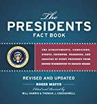 Presidents Fact Book Revised and Updated!:…