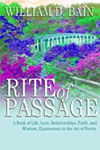 Rite of Passage by William D. Bain