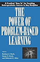The Power of Problem-Based Learning by…