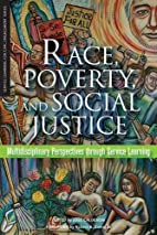 Race, Poverty, and Social Justice:…