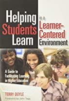 Helping Students Learn in a Learner-Centered…
