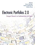 Electronic Portfolios 2.0: Emergent Research…