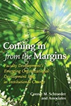 Coming in from the margins : faculty…