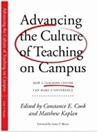 Advancing the Culture of Teaching on Campus:…