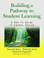 Building a Pathway to Student Learning: A…