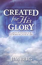 Created for His Glory: God's Purpose for…