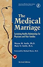 The Medical Marriage: Sustaining Healthy…