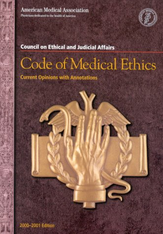 code-of-medical-ethics-current-opinions-with-annotations-2000-2001