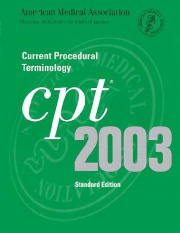 cpt-2003-current-procedural-terminology-cpt-current-procedural-terminology-standard-edition