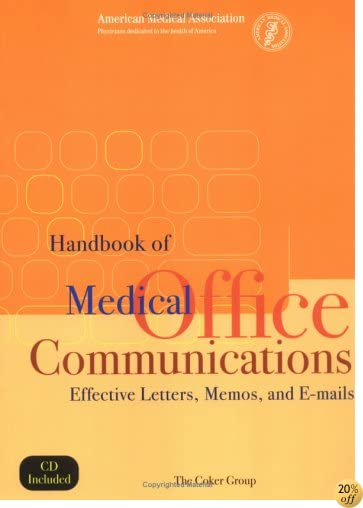 Handbook of Medical Office Communications: Effective Letters, Memos, and E-Mails