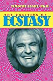 Leary, Timothy: The Politics of Ecstasy