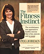 The Fitness Instinct: The Revolutionary New…