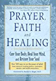 Kenneth Winston Caine and Brian Paul Kaufman: Prayer, Faith and Healing - Cure Your Body, Heal Your Mind and Restore Your Soul