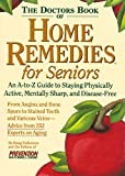 Dollemore, Doug: The Doctor's Book of Home Remedies for Seniors: An A-to-Z Guide to Staying Physically Active, Mentally Sharp, and Disease-Free