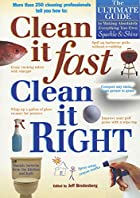 Clean It Fast, Clean It Right: The Ultimate…