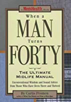 When a Man Turns Forty: The Ultimate Midlife…