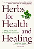 Korn, Peter: Herbs for Health and Healing