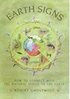 Earth Signs: How to Connect with the Natural…