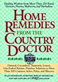Heinrichs, Jay: Home Remedies from the Country Doctor