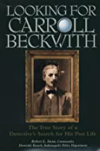 Looking for Carroll Beckwith: The True Story…