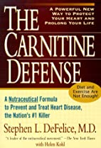 The Carnitine Defense: An All-Natural…