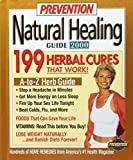Prevention Health Books: Natural Healing Guide, 2000: Hundreds of Home Remedies from America's #1 Health Magazine