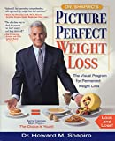 Shapiro, Howard M.: Dr. Shapiro's Picture Perfect Weight Loss : The Visual Program for Permanent Weight Loss