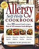 Jones, Marjorie Hurt: The Allergy Self-Help Cookbook: Over 325 Natural Food Recipes, Free of All Common Food Allergens