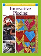 Innovative Piecing by Sarah Sacks Dunn