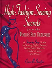 High Fashion Sewing Secrets from the World's…