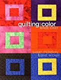 McKelvey, Susan: Quilting and Color Made Easy