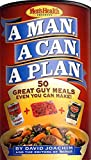 Joachim, David: A Man, a Can, a Plan: 50 Great Guy Meals Even You Can Make
