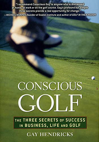 conscious-golf-the-three-secrets-of-success-in-business-life-and-golf