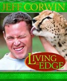 Corwin, Jeff: Living on the Edge : Amazing Relationships in the Natural World