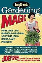 Joey Green's Gardening Magic: More Than…