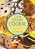 Rosendaal, Julie Van: One Smart Cookie: All Your Favorite Cookies, Squares Brownies, and Biscotti--With Less Fat