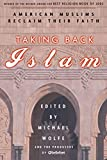 Wolfe, Michael: Taking Back Islam