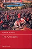 Hillenbrand, Carole: The Crusades: Islamic Perspectives (Essential Histories)