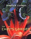 Conran, Terence: The Chef&#39;s Garden