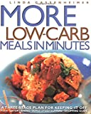 Gassenheimer, Linda: More Low-Carb Meals in Minutes: A Three Stage Plan for Keeping It Off