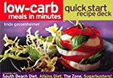 Gassenheimer, Linda: Low-Carb Meals in Minutes Quick Start Recipe Deck