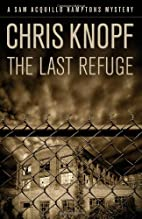 The Last Refuge by Chris Knopf