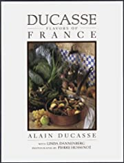 Ducasse Flavors of France by Linda…