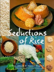 Seductions of Rice: A Cookbook by Jeffrey…