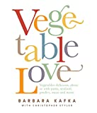 Kafka, Barbara: Vegetable Love