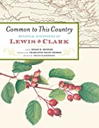 Common to This Country: Botanical…