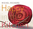Happy in the Kitchen: The Craft of Cooking,…