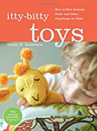 Itty-Bitty Toys: How to Knit Animals, Dolls,…
