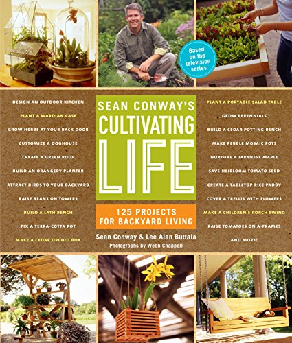 sean-conways-cultivating-life-125-projects-for-backyard-living